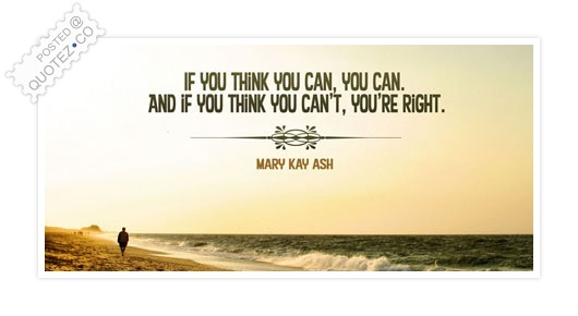 You Can If You Think You Can Quote