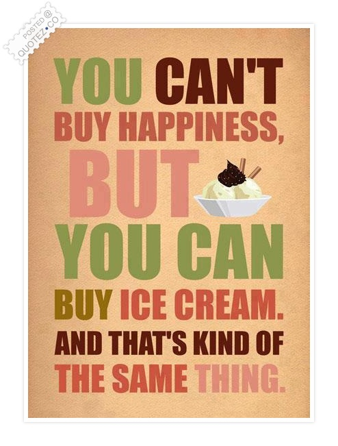 You Can't Buy Happiness Quote