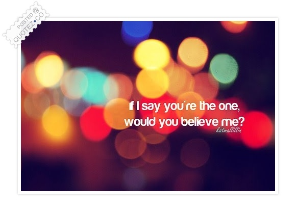 You're The One Quote